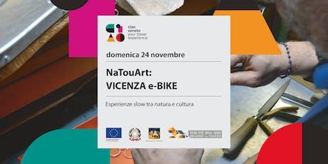 NaTourArt : VICENZA  e-BIKE biglietti