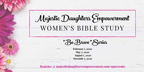 """Be Brave Series"" Women's Bible Study  tickets"