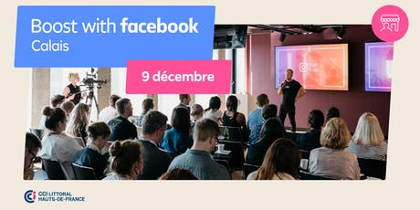 Boost with Facebook avec la CCI Littoral Haut-de-France billets