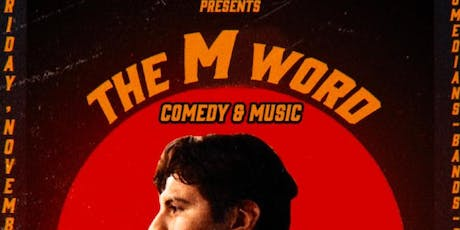 The M Word II tickets