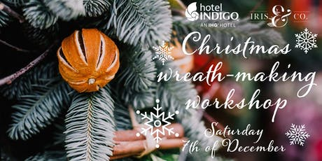 Christmas wreath making workshop and bubbles! tickets