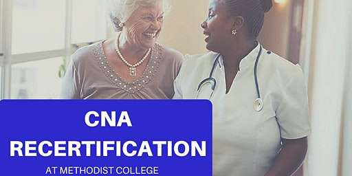 CNA Recertification - December 2019 and January 2020