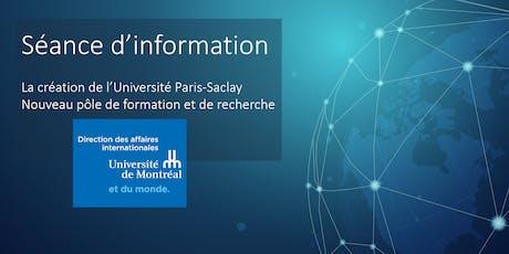 Création Université Paris-Saclay/Nouveau pôle de formation et de recherche tickets