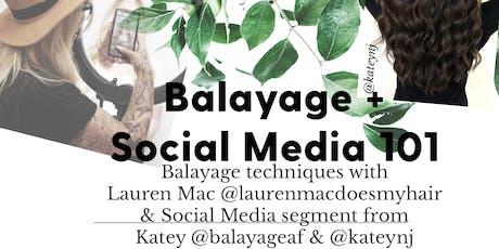Balayage + Social Media 101 tickets