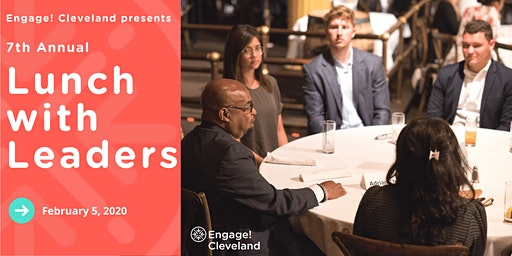 Engage! Cleveland's 7th Annual Lunch with Leaders