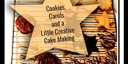 Cookies, Carols and a Little Creative Cake Making
