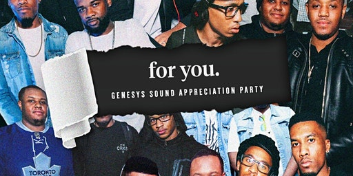 FOR YOU - GENESYS SOUND APPRECIATION PARTY