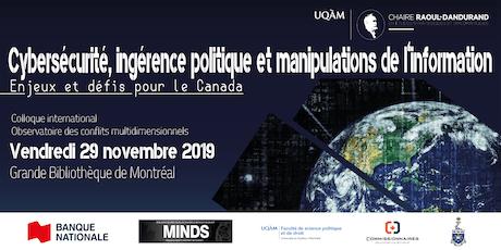 Cybersécurité, ingérence politique et manipulations de l'information : Enjeux et défis pour le Canada billets