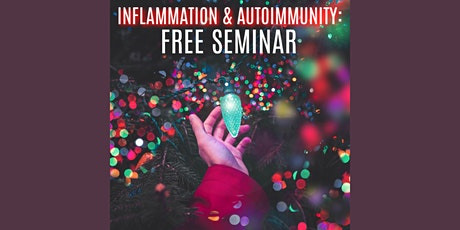 Inflammation and Autoimmunity Seminar tickets