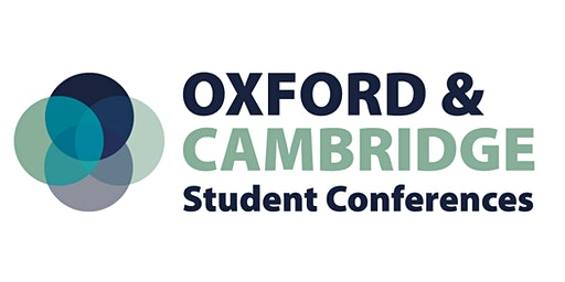 Oxford & Cambridge Student Conferences 2020 - Swansea, Monday 23rd March