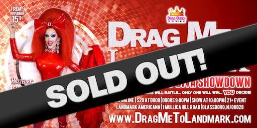 Drag Me To Landmark - 4th Annual Drag Diva Showdown!