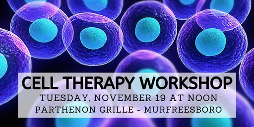 Free Cell Therapy Workshop - Nov. 19