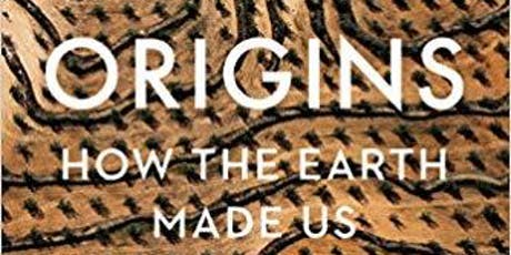 ORIGINS - How the Earth Made Us with Professor Lewis Dartnell tickets