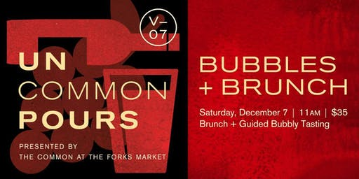 UnCommon Pours V07: Brunch + Bubbles