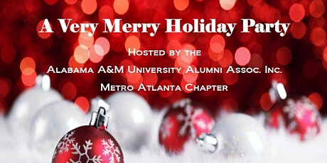 AAMU Metro Atlanta Chapter Holiday Party tickets