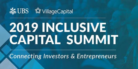 Inclusive Capital Summit: Connecting Investors and Entrepreneurs tickets