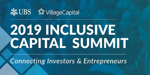 Inclusive Capital Summit: Connecting Investors and Entrepreneurs