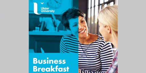 Business Breakfast with the School of Computing, Engineering and Intelligent Systems, Ulster University, Magee Campus