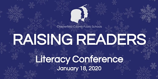 Raising Readers- CCPS Literacy Conference 2020