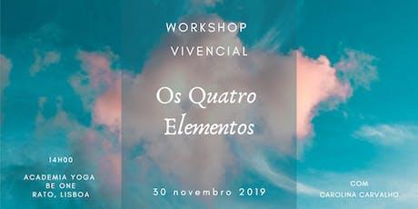 Workshop Vivencial: OS 4 ELEMENTOS bilhetes