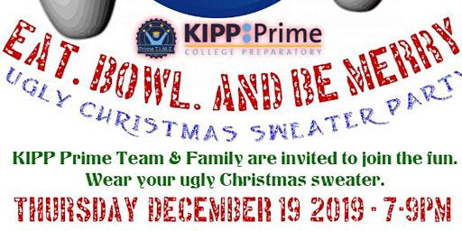Eat, Bowl, and Be Merry KIPP Prime Staff Holiday Party