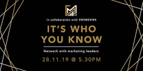It's Who You Know | Networking in Marketing & Commerce tickets