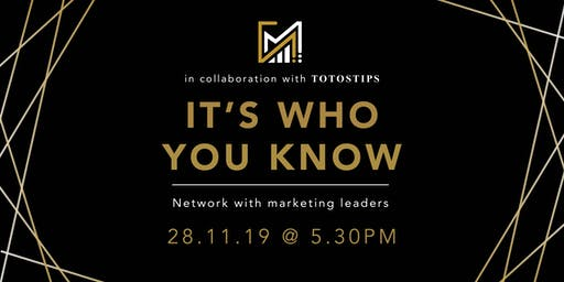 It's Who You Know | Networking in Marketing & Commerce