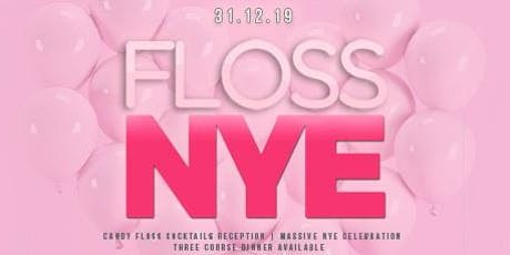 FLOSS NYE Special tickets