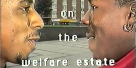 Film Screening - Living on the Welfare Estate tickets