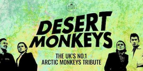 Desert Monkeys - Presented by Whittles at Tokyo tickets