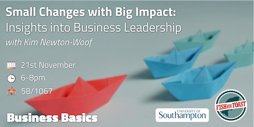Small Changes with Big Impact: Insights into Business Leadership