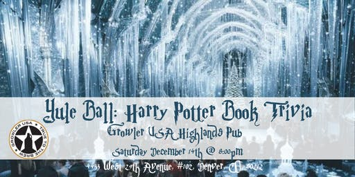 Yule Ball: Harry Potter Books Trivia at Growler USA Highlands Pub