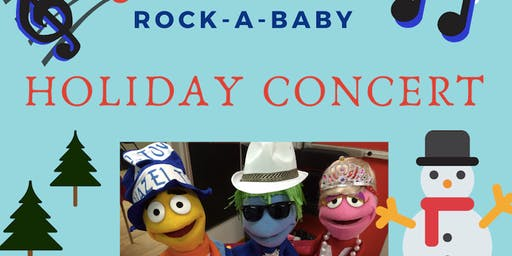 Rock-a-Baby Holiday Concert!