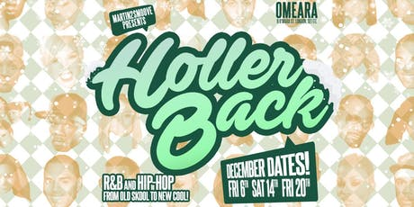 Holler Back Christmas Party! Hiphop & Rnb at Omeara London tickets