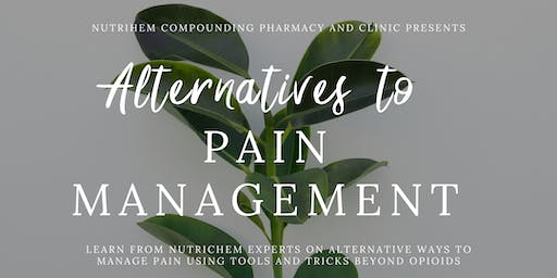 Alternatives to Pain Management with NutriChem
