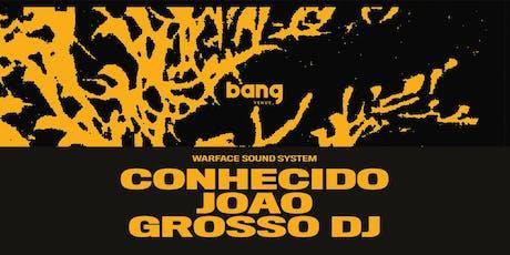 Warface Soundsystem | Clubbing | Bang Venue bilhetes