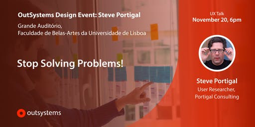 OutSystems Design Event: Steve Portigal