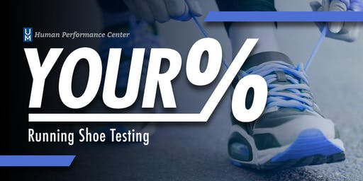 Your% Running Shoe Testing
