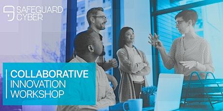 SafeGuard Collaborative Innovation Workshop tickets