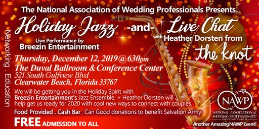 Holiday Jazz by Breezin Ent. & Live Chat w/Heather Dorsten from TheKnot