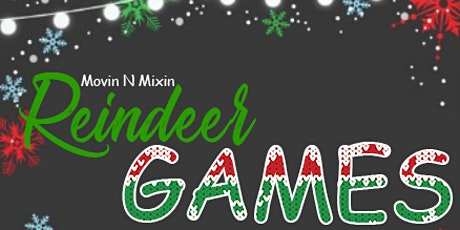 Mixin N Minglin: Reindeer Games tickets