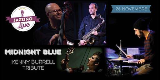 Midnight Blue - Kenny Burrell Tribute - Live at Jazzino