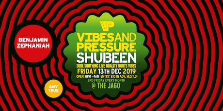 Vibes & Pressure  Shubeen tickets