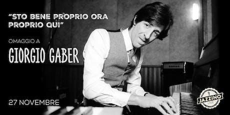 """""""Sto Bene, Proprio Ora, Proprio Qui"""" - Giorgio Gaber - Live at Jazzino biglietti"""