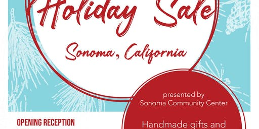 Fine Craft & Art Holiday Sale - Sonoma, CA