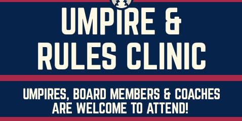 Umpire and Rules Clinic