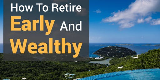 You Can Make More Money And Retire Early Or Work Till You Drop