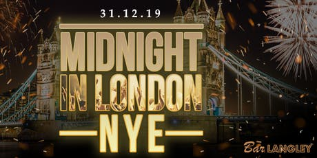 MIDNIGHT IN LONDON NYE SPECIAL tickets
