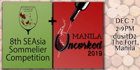 Manila Uncorked 2019 + 8th SEA Sommelier Competition tickets