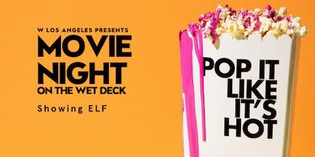 Movie Night on the WET Deck: Showing ELF tickets